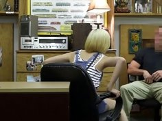 Blonde chick having sex with the pawnshop owner for cash